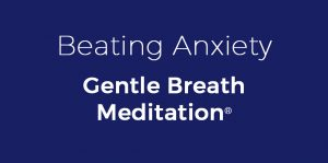 beating_anxiety_gentle_breath_meditation__copy_4